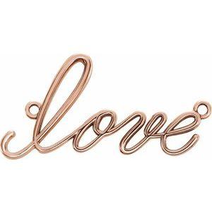 """14K Rose """"Love"""" Necklace Center"""