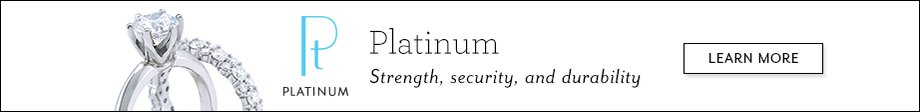 Platinum - Strength, Security, and Durability  | Learn More